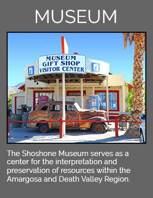 The Shoshone Museum serves as a center for the interpretation and preservation of resources within the Amargosa and Death Valley Region.